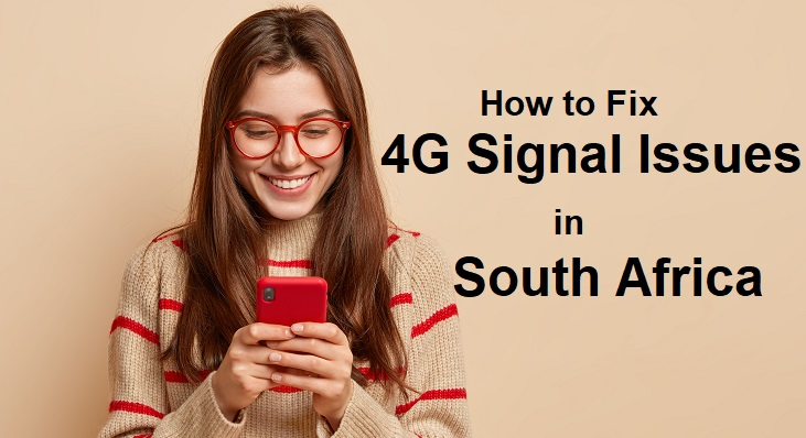 How-to-Fix-4G-Signal-Issues-South-Africa